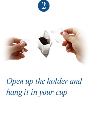 2. Open up the holder and hang it in your cup