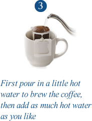 3. First pour in a little hot water to brew the coffee,then add as much hot water as you like